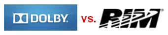 Dolby vs. RIM