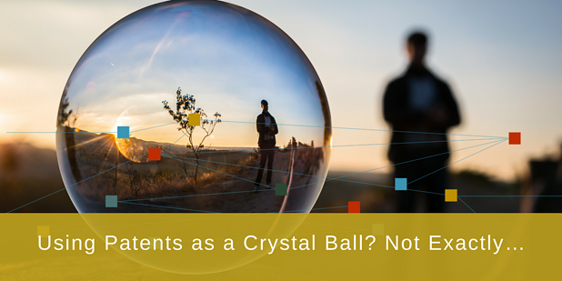 patents as crystal ball