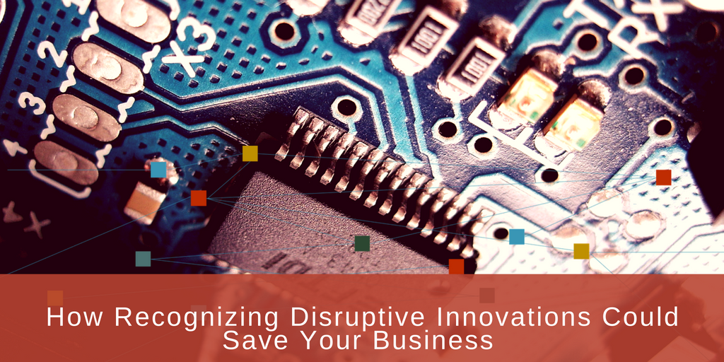 recognizing disruptive innovations
