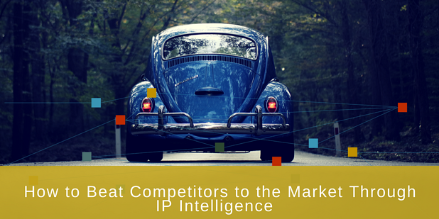 beat competitors with ip intelligence